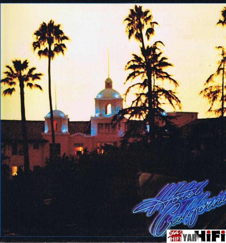 EAGLES the - Hotel California